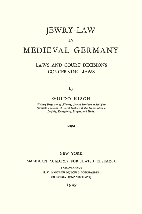 Title page of <em>Jewry-Law in Medieval Germany</em>, by Guido Kisch