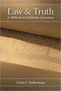 Chaya Halberstam, Law and Truth